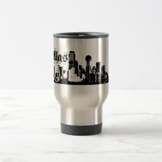 Dallas Texas Put on for your city Travel Mug