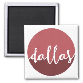 Dallas, Texas| Rust Ombre Circle 2 Inch Square Magnet