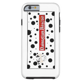 Dalmatian Rescue of Colorado iPhone6 Tough iPhone 6 Case