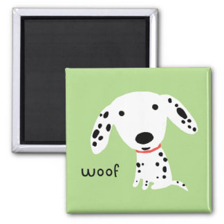Dalmatian Woof Fridge Magnet