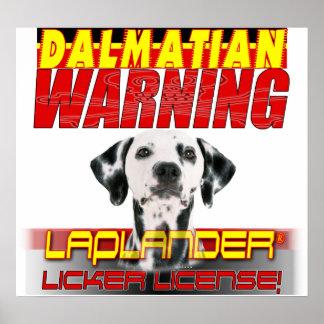 DALMATION  WARNING LAP LANDER LICKER LICENSE POSTER