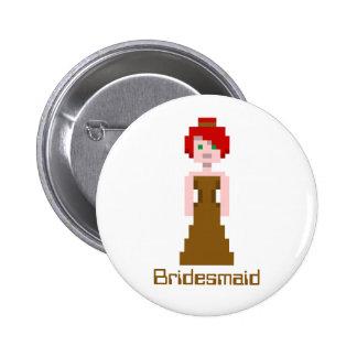 Dama de honor del pixel - Brown Pin Redondo De 2 Pulgadas