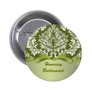 Dama de honor honoraria del boda verde del damasco pin redondo de 2 pulgadas