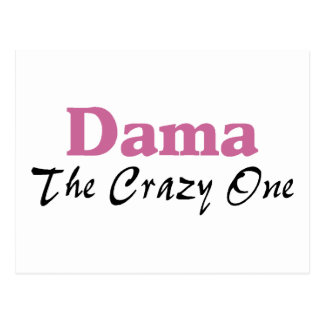 Dama The Crazy One Postcard