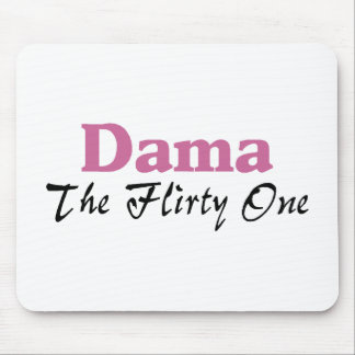 Dama The Flirty One Mouse Pad