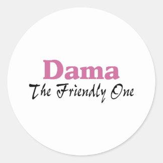 Dama The Friendly One Classic Round Sticker