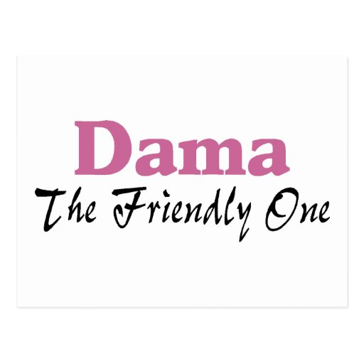 Dama The Friendly One Postcards