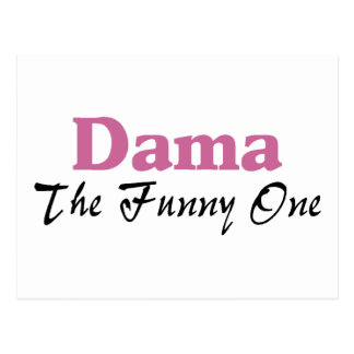 Dama The Funny One Postcard