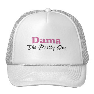Dama The Pretty One Trucker Hat