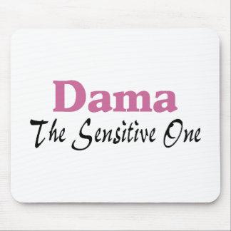Dama The Sensitive One Mouse Pad