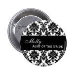 Damasco blanco y negro del botón de TÍA OF THE BRI Pin