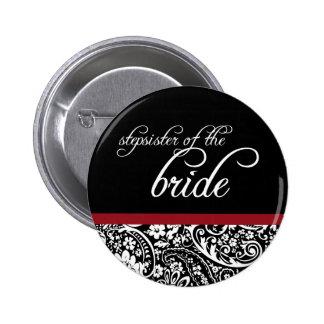 Damask Beauty Stepsister of the Bride Button