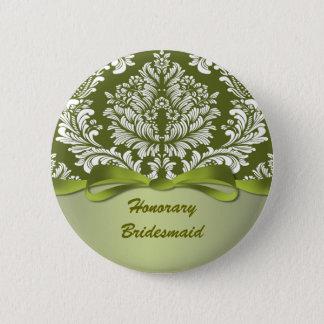 Damask green Wedding Honorary Bridesmaid Button