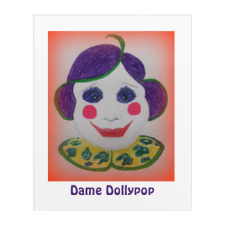 Dame Dollypop Acrylic Print