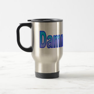 Dammit Jim! Travel Mug