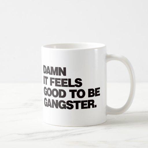 Damn it Feels Good to be Gangster - Black Mug