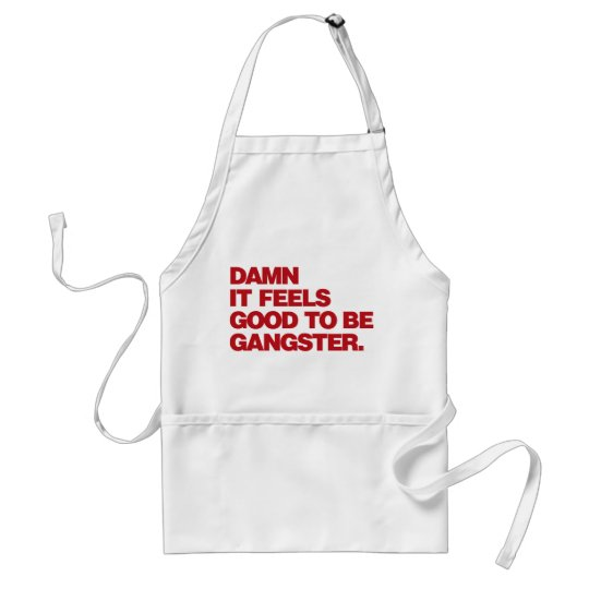 Damn it Feels Good to be Gangster - Red Adult Apron