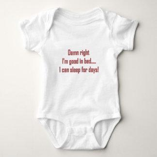 damn right Im good in bed Baby Bodysuit
