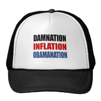 DAMNATION, INFLATION, OBAMANATION HATS