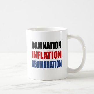 DAMNATION, INFLATION, OBAMANATION COFFEE MUG