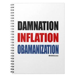 DAMNATION, INFLATION, OBAMANIZATION SPIRAL NOTE BOOK