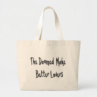 Damned Good Lover Bags