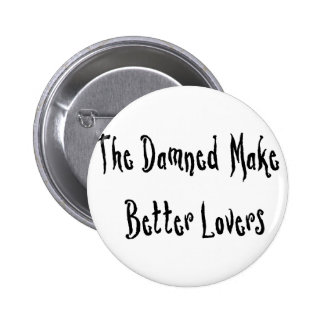 Damned Good Lover Buttons