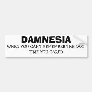Damnesia - Forgot When I Last Cared Bumper Sticker