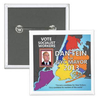 Dan Fein para el alcalde 2013 de NYC Pin Cuadrado