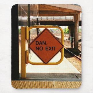 Dan, No Exit Mouse Pad
