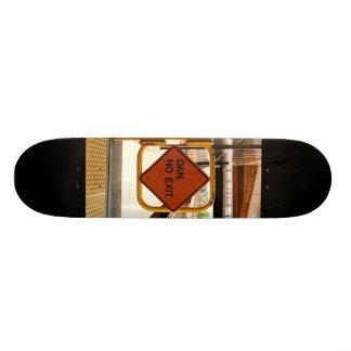 Dan, No Exit Skateboard Deck