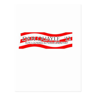 Dan Quayle - Not So Bad Post Cards
