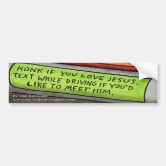 Dan Reynolds   Bumper Sticker   Text to Meet Jesus