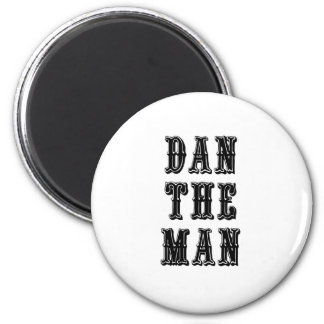Dan the Man 2 Inch Round Magnet