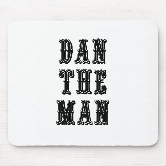Dan the Man Mouse Pad