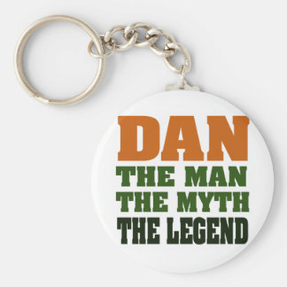 Dan - the Man, the Myth, the Legend! Keychain
