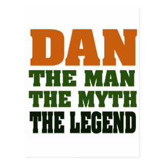Dan - the Man, the Myth, the Legend! Postcard