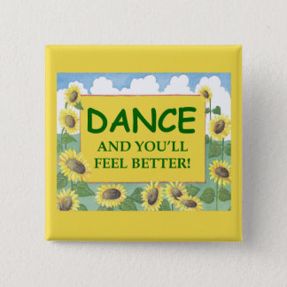 Dance and You'll Feel Better Button