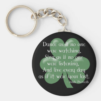 Dance as if :: Irish Proverb (White Design) Keychain