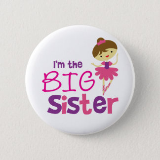 Dance Ballet Big Sister Pinback Button