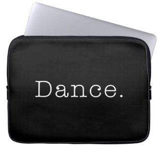 Dance. Black And White Dance Quote Template Laptop Sleeve