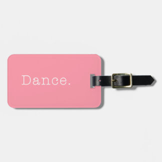 Dance. Bubblegum Light Pink Dance Quote Template Tags For Luggage