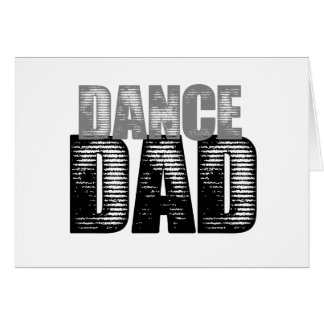 Dance Dad Card