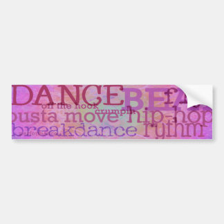Dance Dance Dance Bumper Sticker