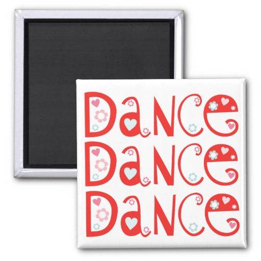 Dance Dance Dance Magnet