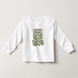 Dance Dance DANCE! Toddler T-shirt