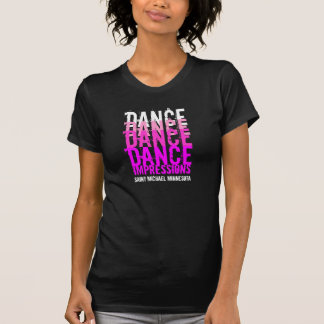 Dance Dance...Impressions Destroyed T T-Shirt
