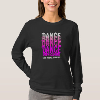 Dance Dance...Impressions Long Sleeve T-Shirt
