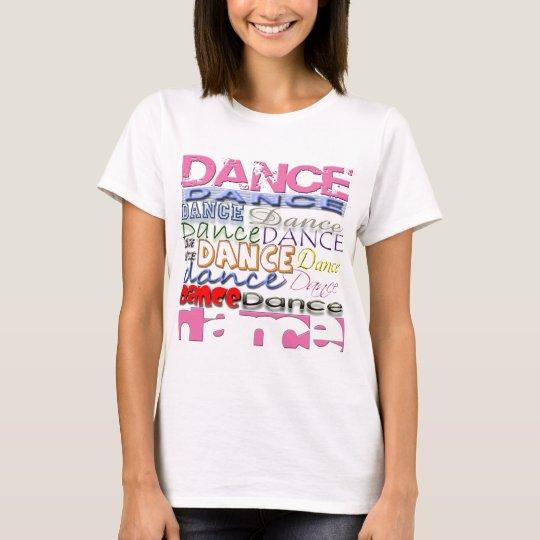 Dance Dancer's Products T-Shirt