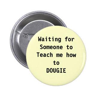 dance, dougie 2 inch round button